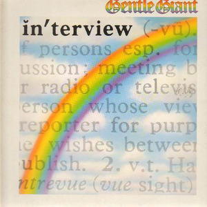Gentle Giant Interview