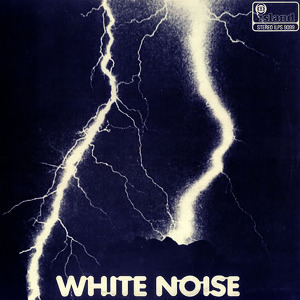 White Noise An Electric Storm