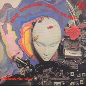 Bob Downes Open Music Electric City