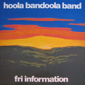 Hoola Bandoola Band Fri Information