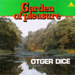 Otger Dice Garden Of Pleasure
