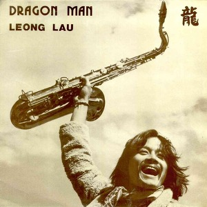 Leong Lau Dragon Man