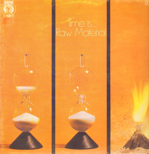 Raw Material - Time Is... (UK 1971)