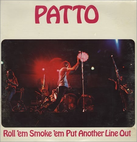 Patto - Roll 'Em Smoke 'Em Put Another Line Out (UK 1972)