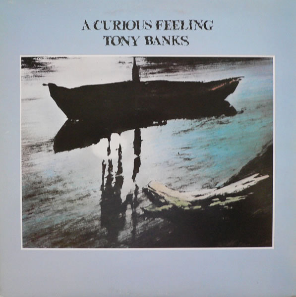 Tony Banks - A Curious Feeling (UK 1979)