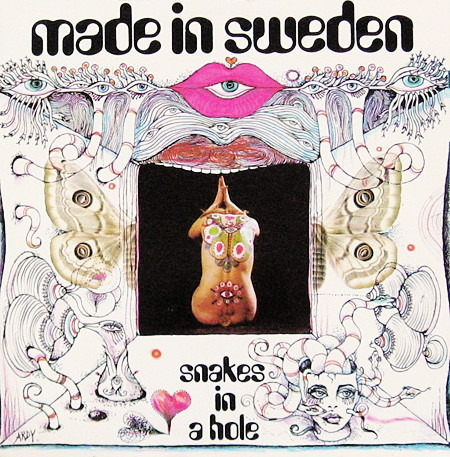 Made In Sweden - Snakes In A Hole (Sweden 1969)