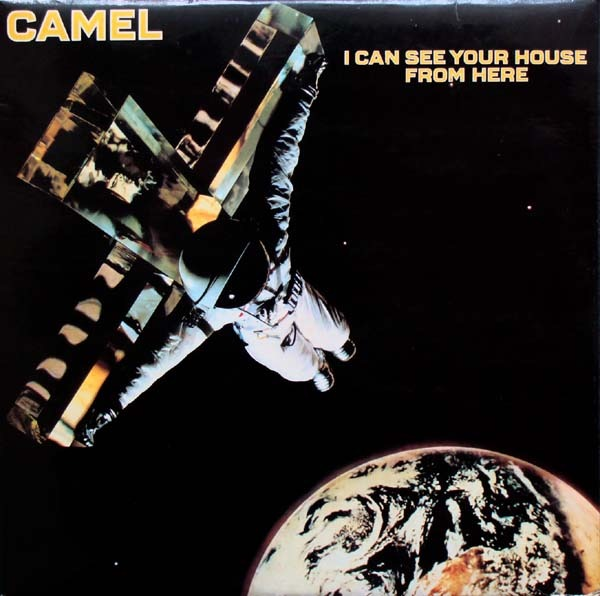 Camel - I Can See Your House From Here (UK 1979)