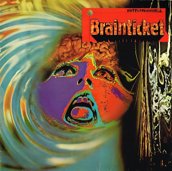 Brainticket - Cottonwoodhill (Germany 1971)