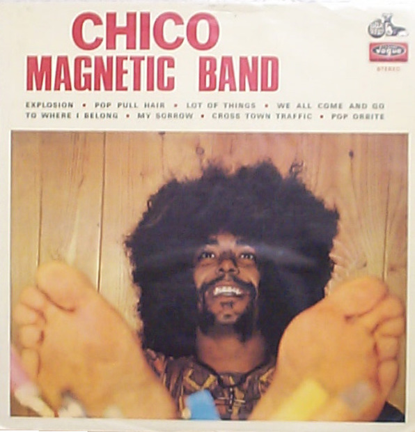 Chico Magnetic Band - Chico Magnetic Band (France 1971)