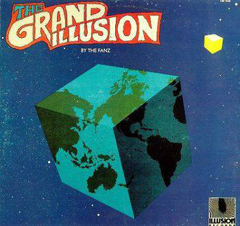 The Fanz - The Grand Illusion (US 1977)