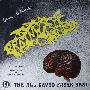 All Saved Freak Band Brainwashed
