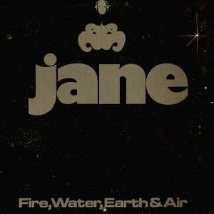 Jane Fire, Water, Earth & Air